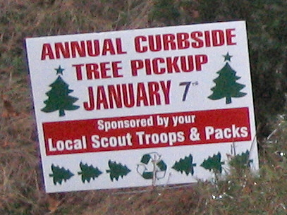 Annual Curbside Tree Pickup, January 7th, Sponsored by Your Local Scout Troops and Packs